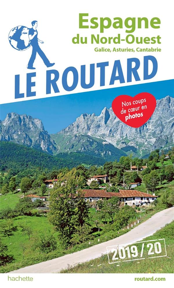 GUIDE DU ROUTARD ESPAGNE DU NORD-OUEST 201920 - (GALICE, ASTURIES, CANTABRIE)